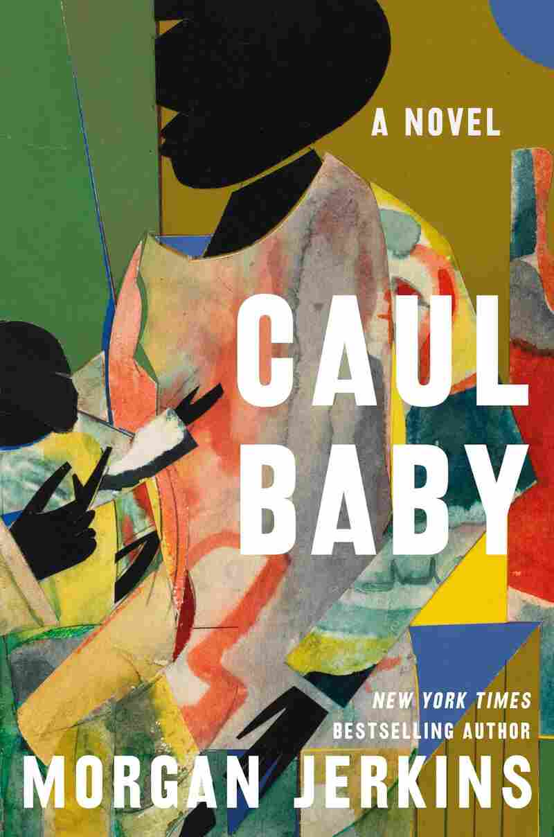 Caul Baby by Morgan Jerkins