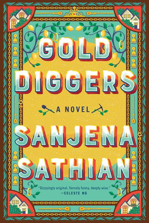 Gold Diggers, by Sanjena Sathian