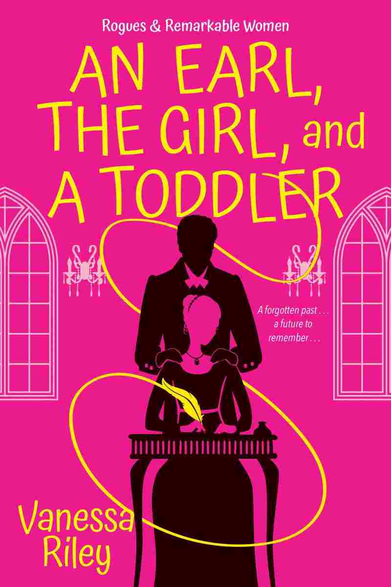 An Earl, the Girl and a Toddler, by Vanessa Riley