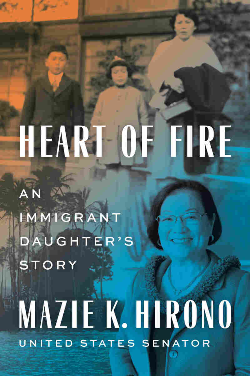 """""""Heart of Fire"""" by Mazie Hirono"""