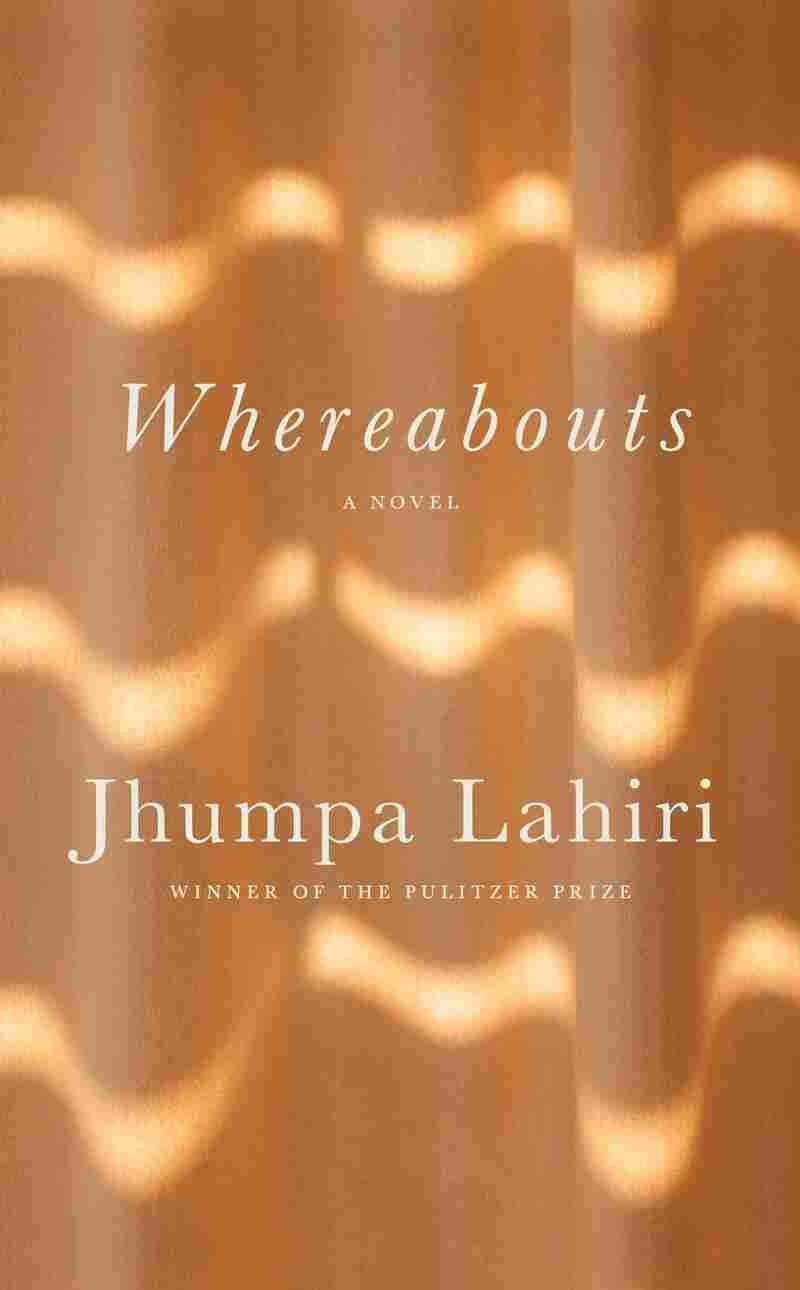 Whereabouts, by Jhumpa Lahiri
