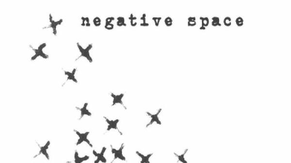 Negative Space, by Lilly Dancyger