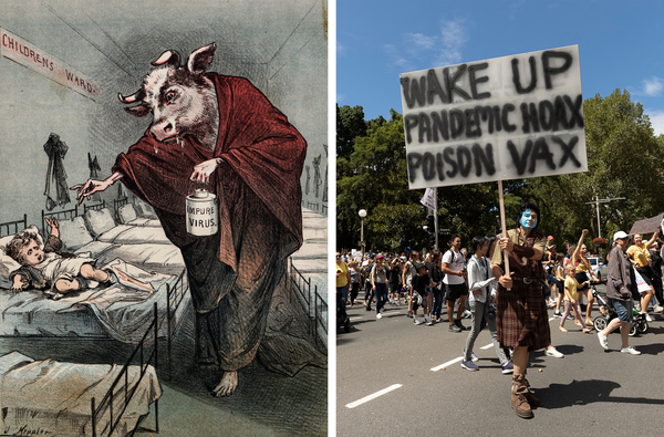 Left: A drawing of a human with a cow head holding a needle menacingly toward a child as he administers a tainted smallpox vaccination was meant to sow distrust of smallpox vaccines. Right: Protesters against COVID-19 vaccinations hold a rally in Sydney in February.