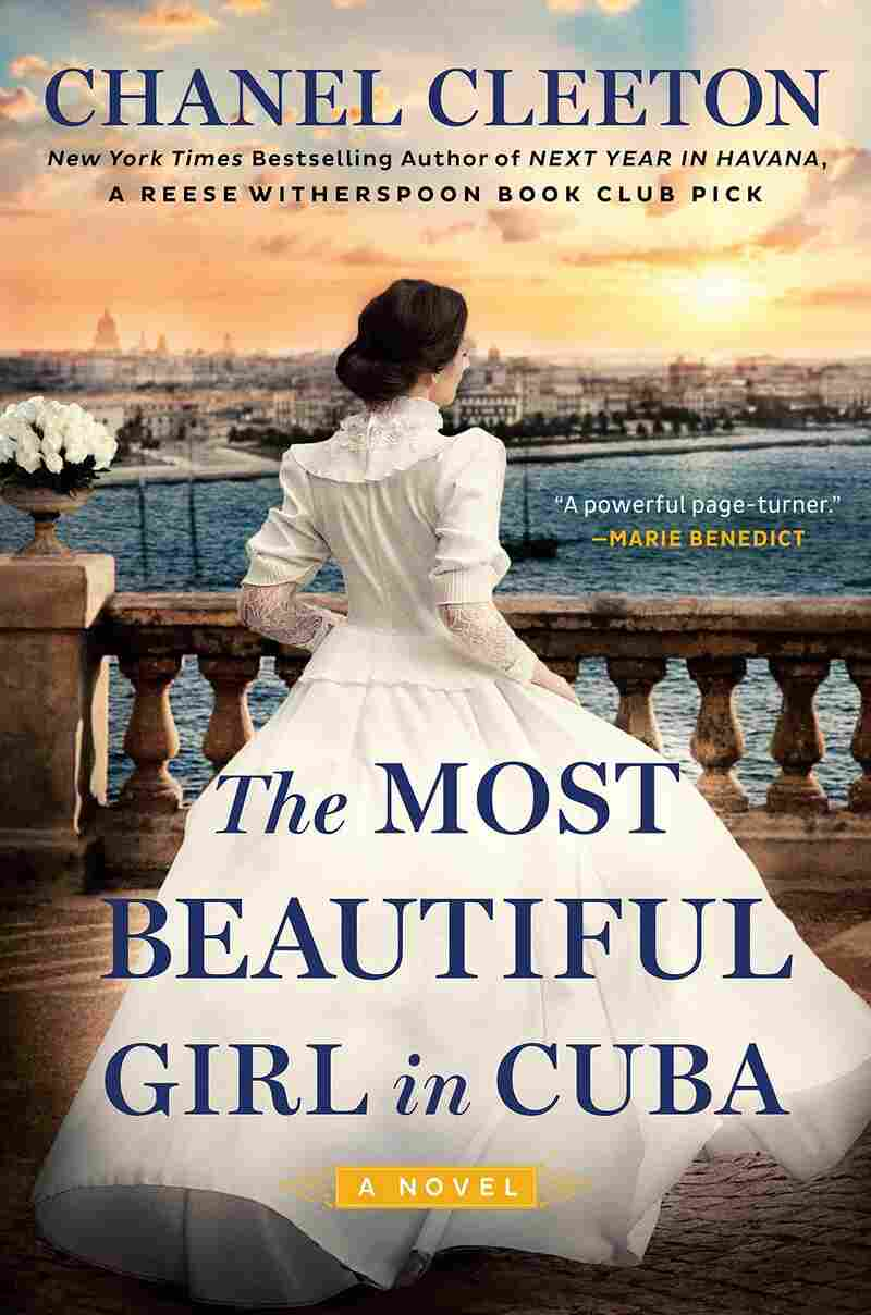The Most Beautiful Girl in Cuba, by Chanel Cleeton