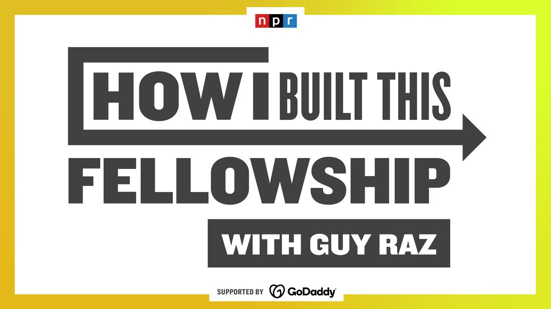 Meet the 2021 How I Built This Fellows.