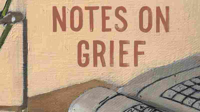 'Notes On Grief' Makes Visceral The Experience Of Death And Grieving