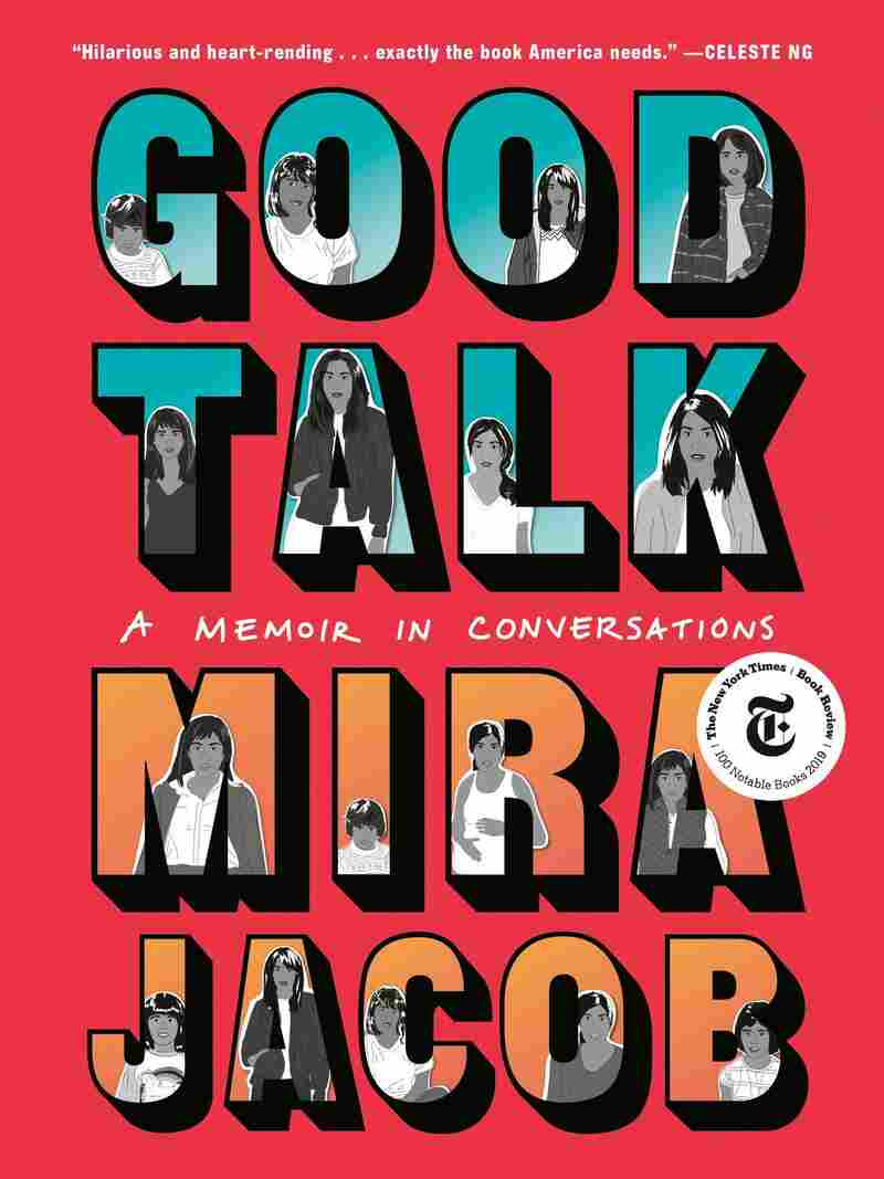 Good Talk, by Mira Jacob