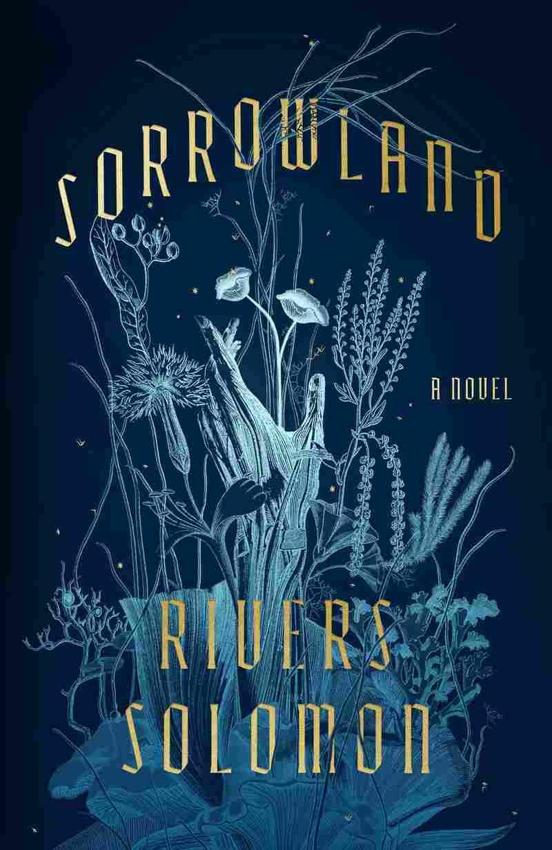 Sorrowland, by Rivers Solomon