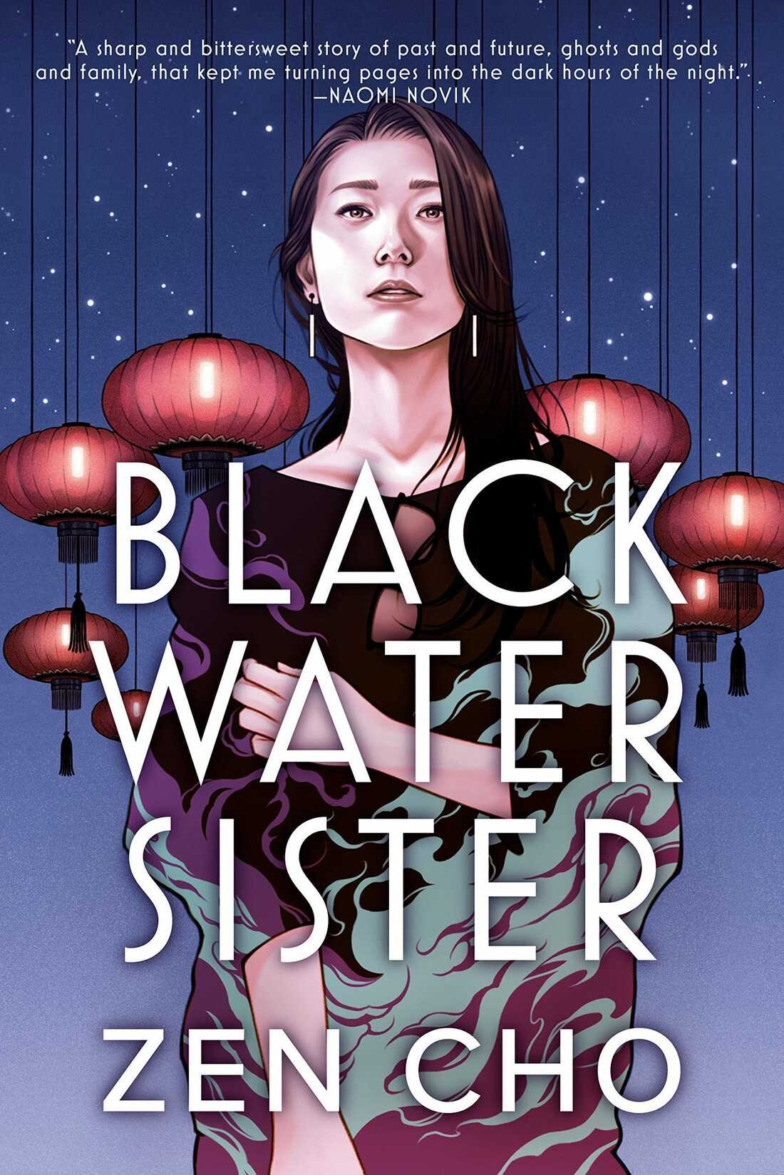 Black Water Sister, by Zen Cho