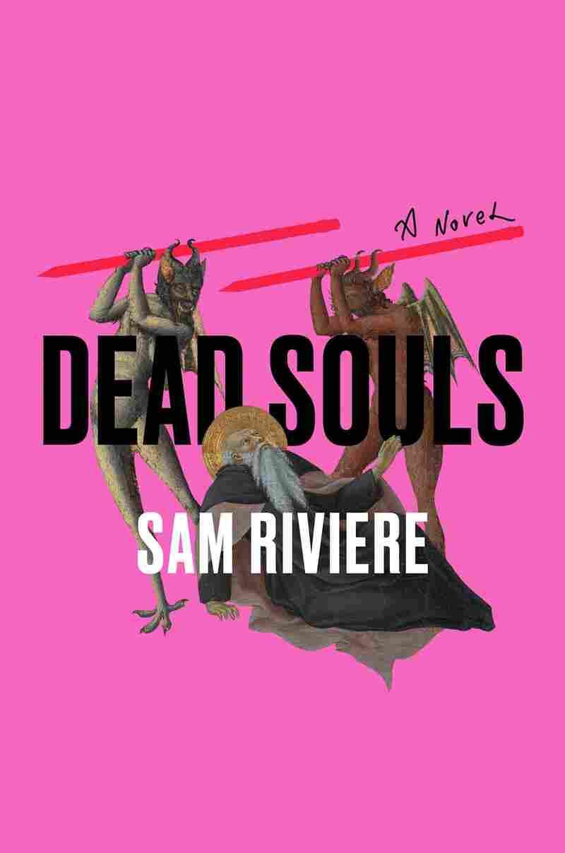 Dead Souls, by Sam Riviere