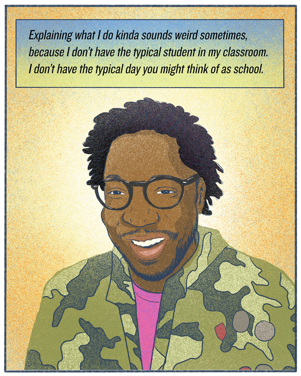 """""""Explaining what I do kinda sounds weird sometimes, because I don't have the typical student in my classroom. I don't have the typical day you might think of as school."""" — Daven Oglesby, special education teacher in Nashville, Tenn."""