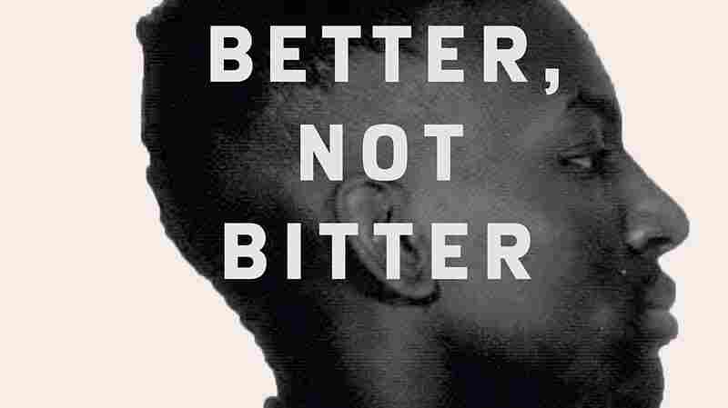 In 'Better, Not Bitter,' One Of The Central Park Five Tells His Own Story