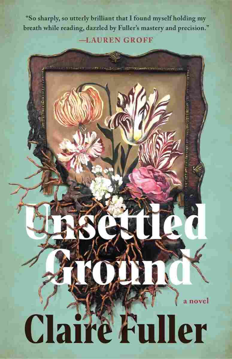 Unsettled Ground, by Claire Fuller