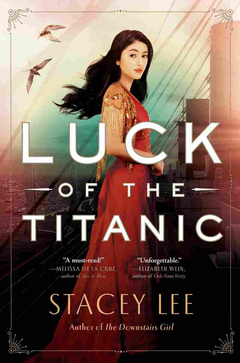 Luck of the Titanic, by Stacey Lee