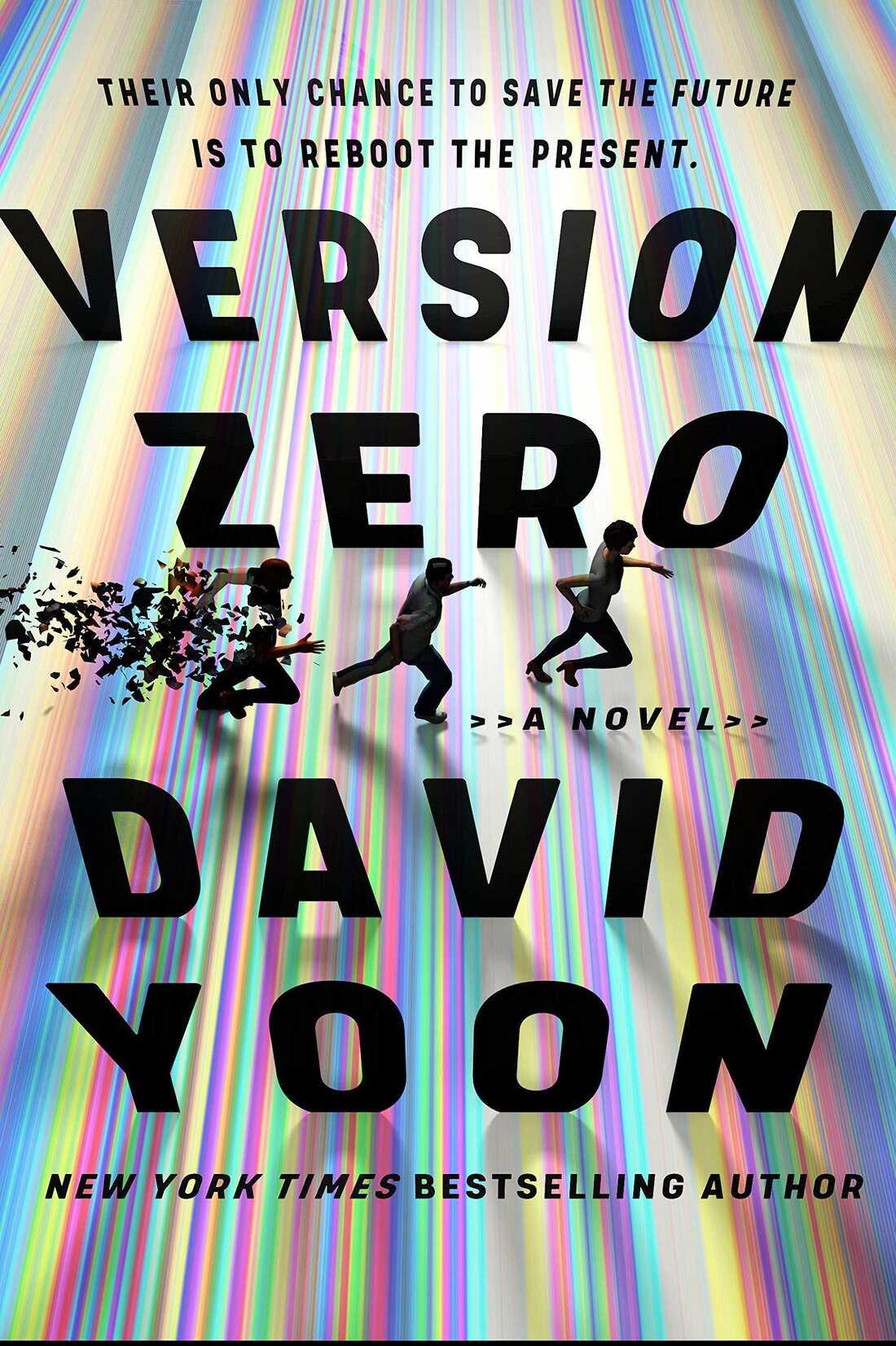 Version Zero, by David Yoon
