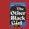 'The Other Black Girl' In This New Thriller May Not Be Your Friend