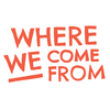 Introducing: Where We Come From