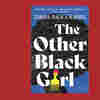 An Office Rivalry Turns Strange — And Maybe Dangerous — In 'The Other Black Girl'