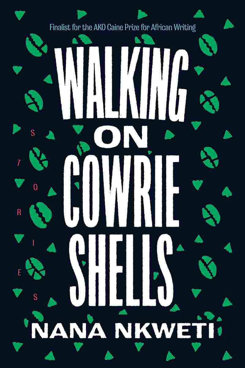 Walking On Cowrie Shells, by Nana Nkweti