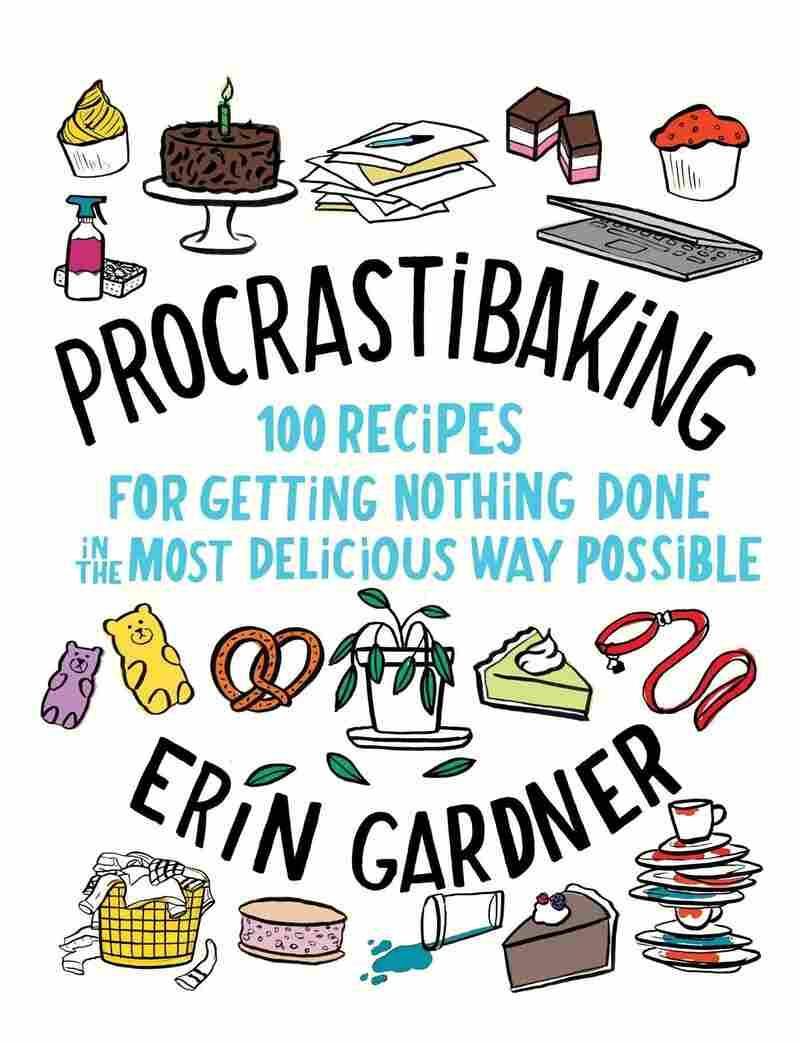 Procrastibaking, by Erin Gardner