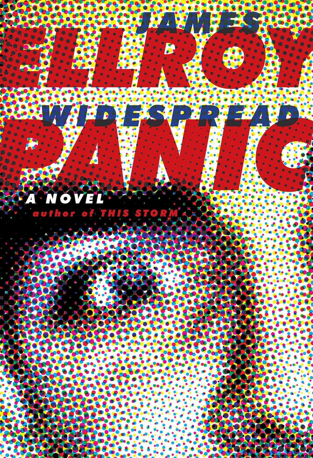 Widespread Panic, by James Ellroy