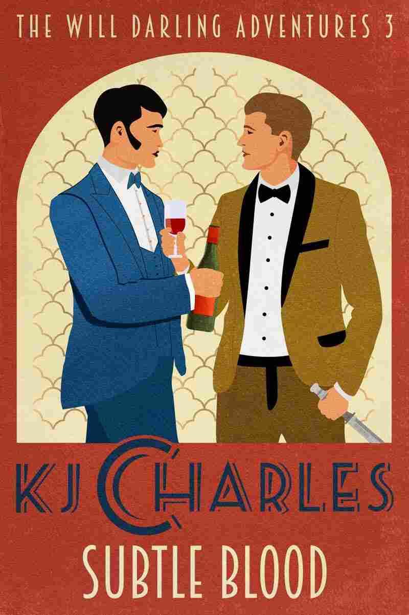 Subtle Blood, by KJ Charles