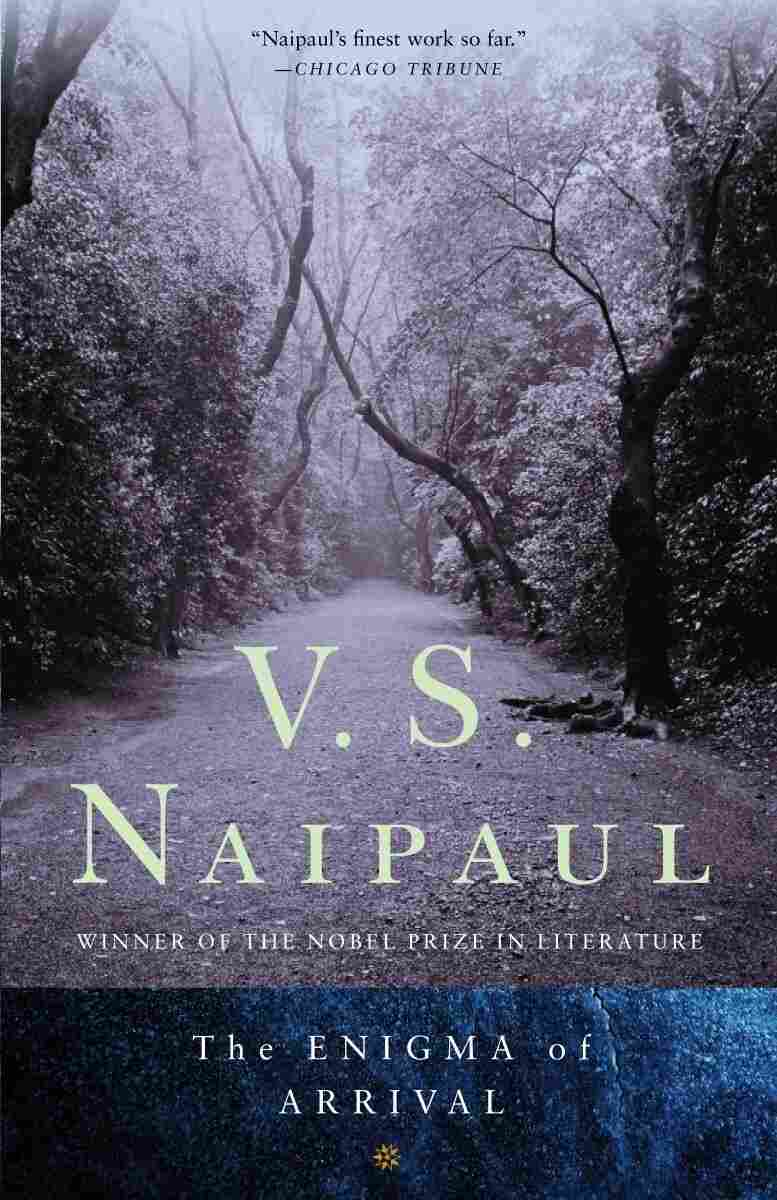 The Enigma of Arrival, by V.S. Naipaul