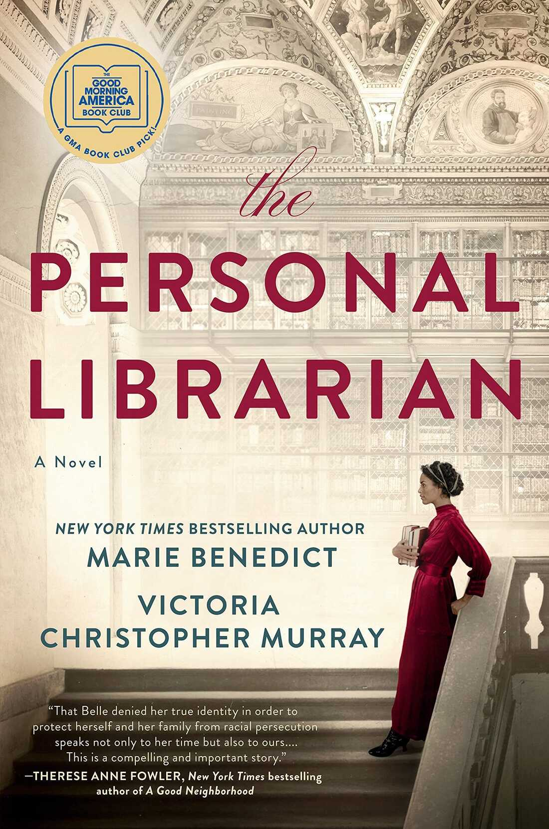 The Personal Librarian, by Marie Benedict and Victoria Christopher Murray