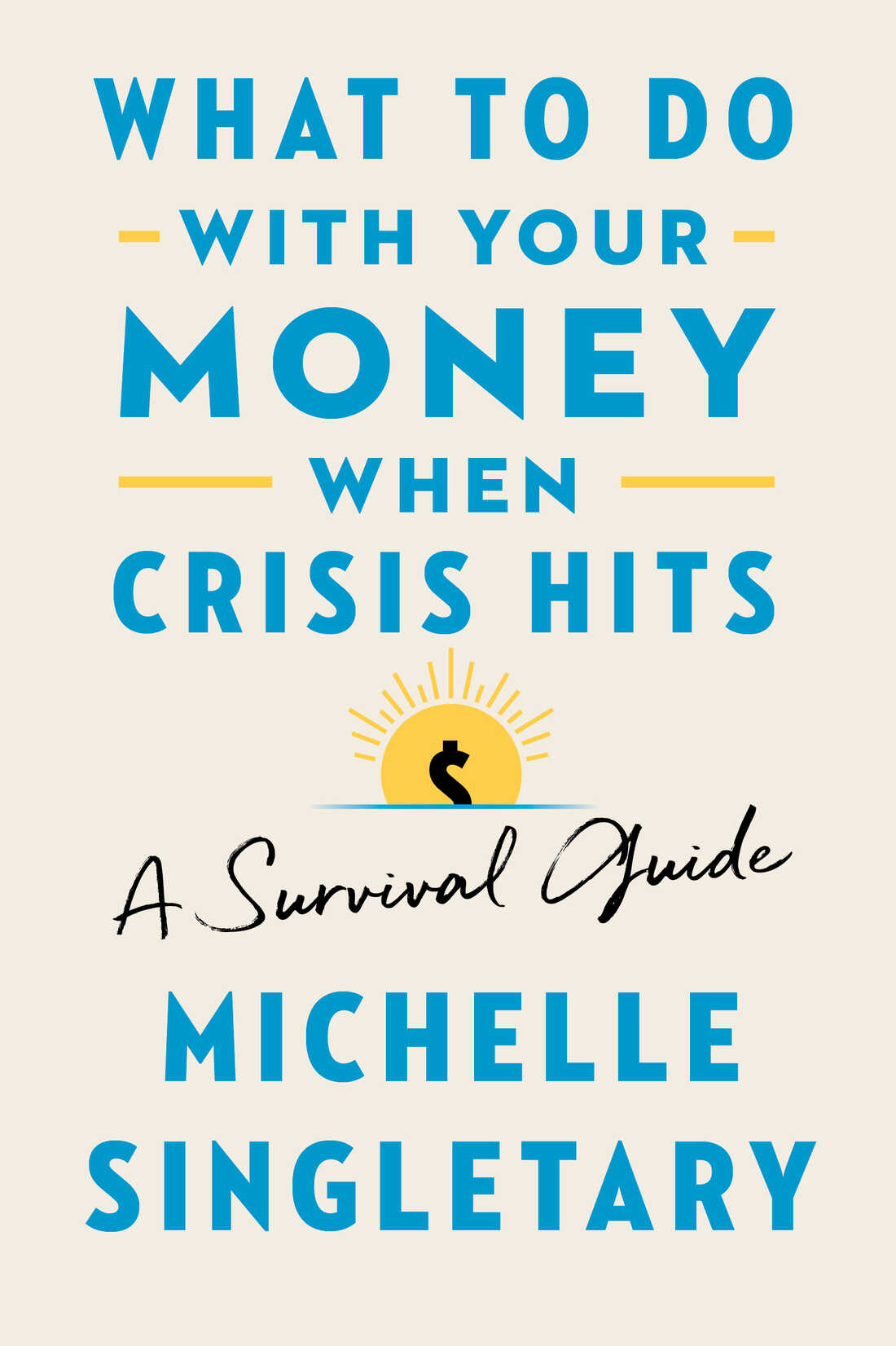 The cover of Michelle Singletary's book What To Do With Your Money When Crisis Hits: A Survival Guide