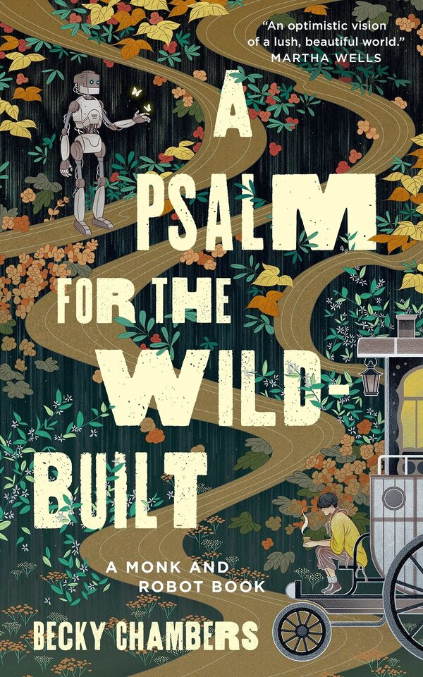 A Psalm for the Wild-Built, by Becky Chambers