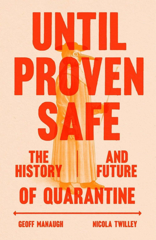 'Until safety is proven' examines pre-COVID-19 quarantine: NPR