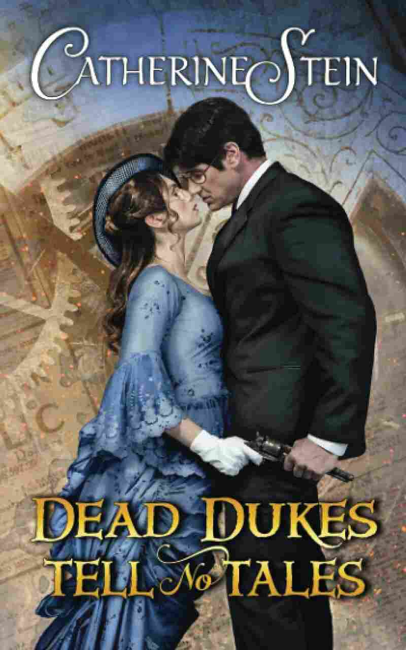 Dead Dukes Tell No Tales, by Catherine Stein