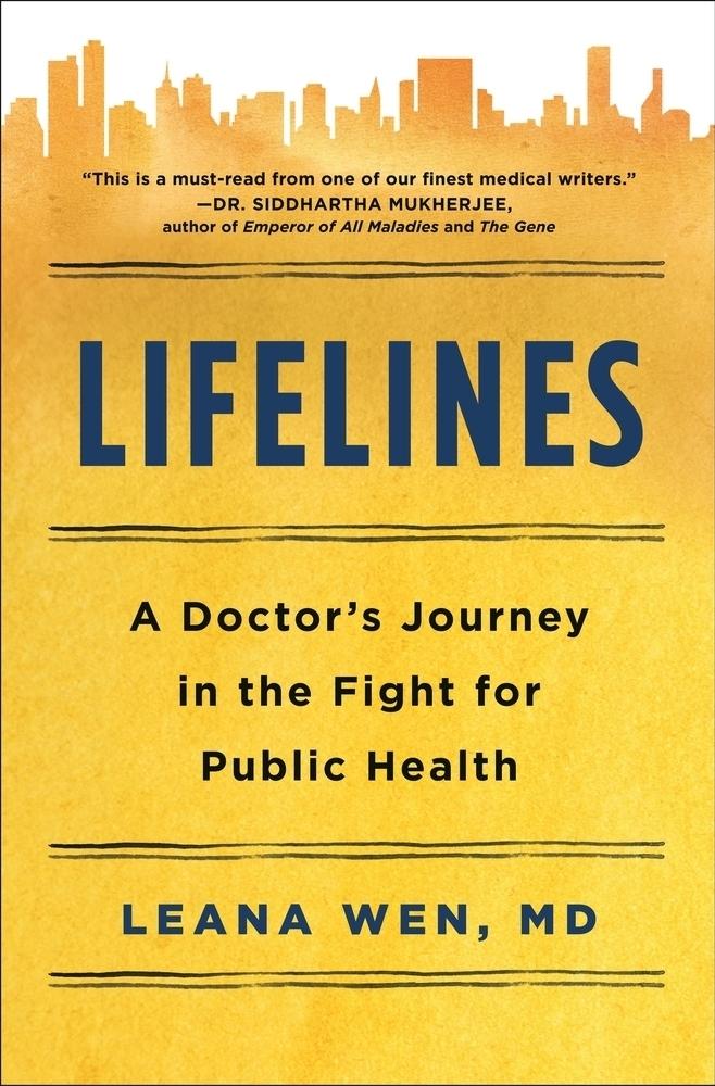 Lifelines by Dr. Leana Wen