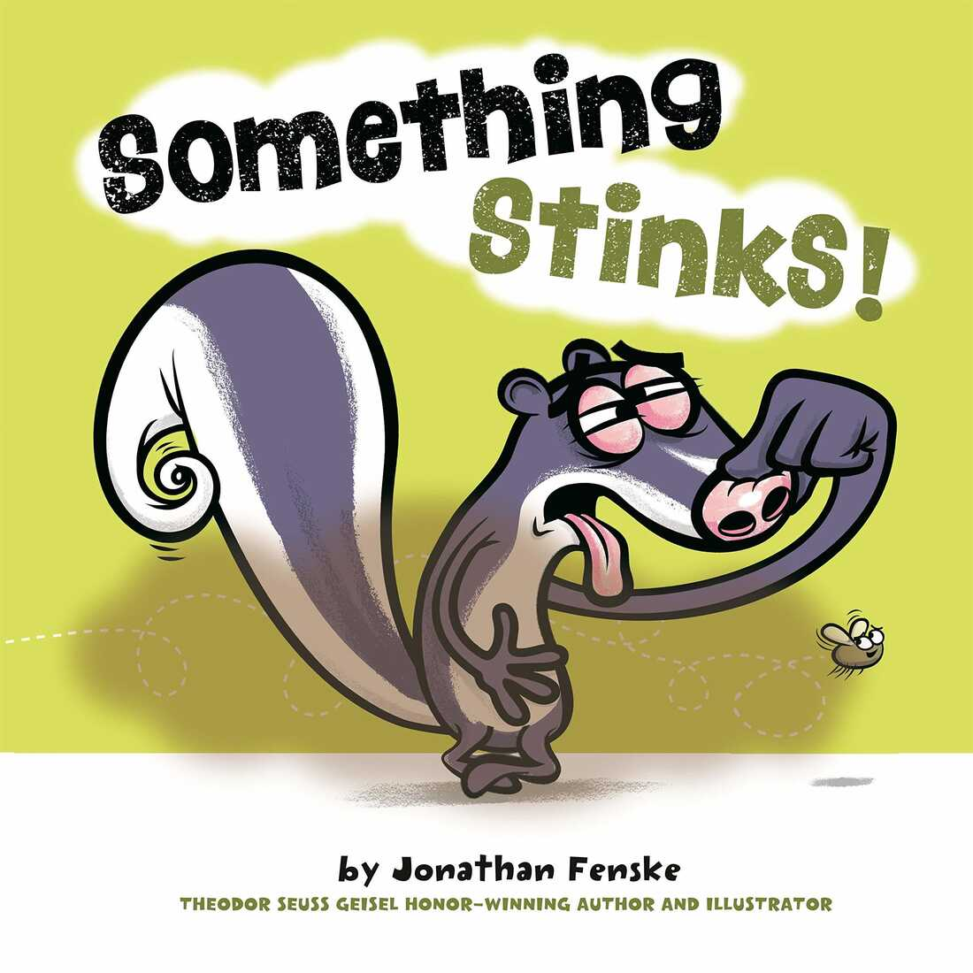 Something Stinks! by Jonathan Fenske