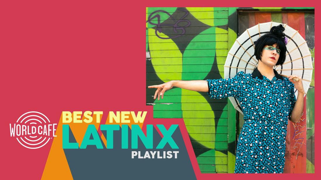 World Cafe's Best New LatinX Playlist
