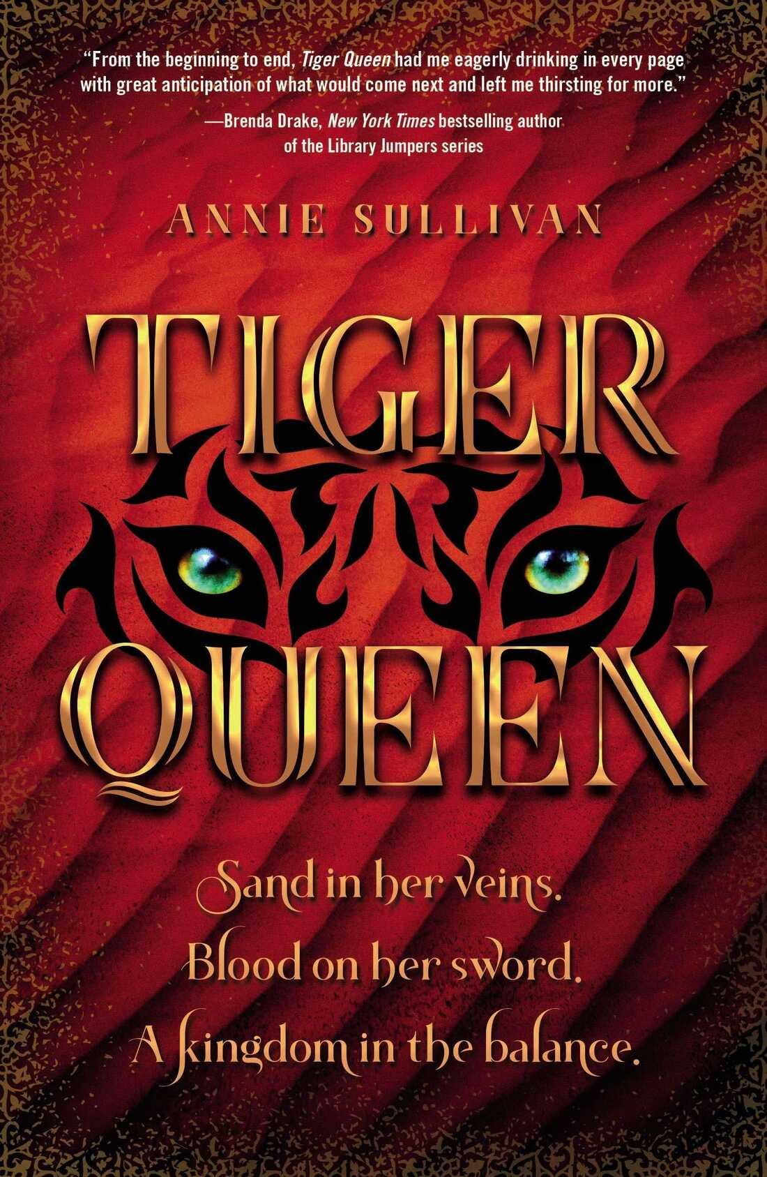 Tiger Queen, by Annie Sullivan