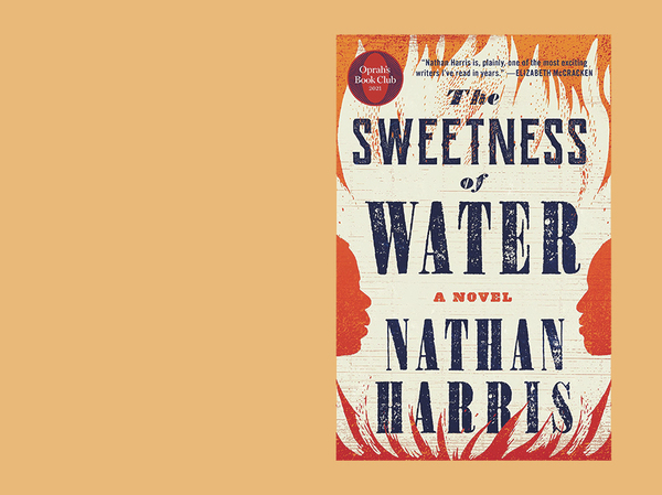 The Sweetness of Water, by Nathan Harris