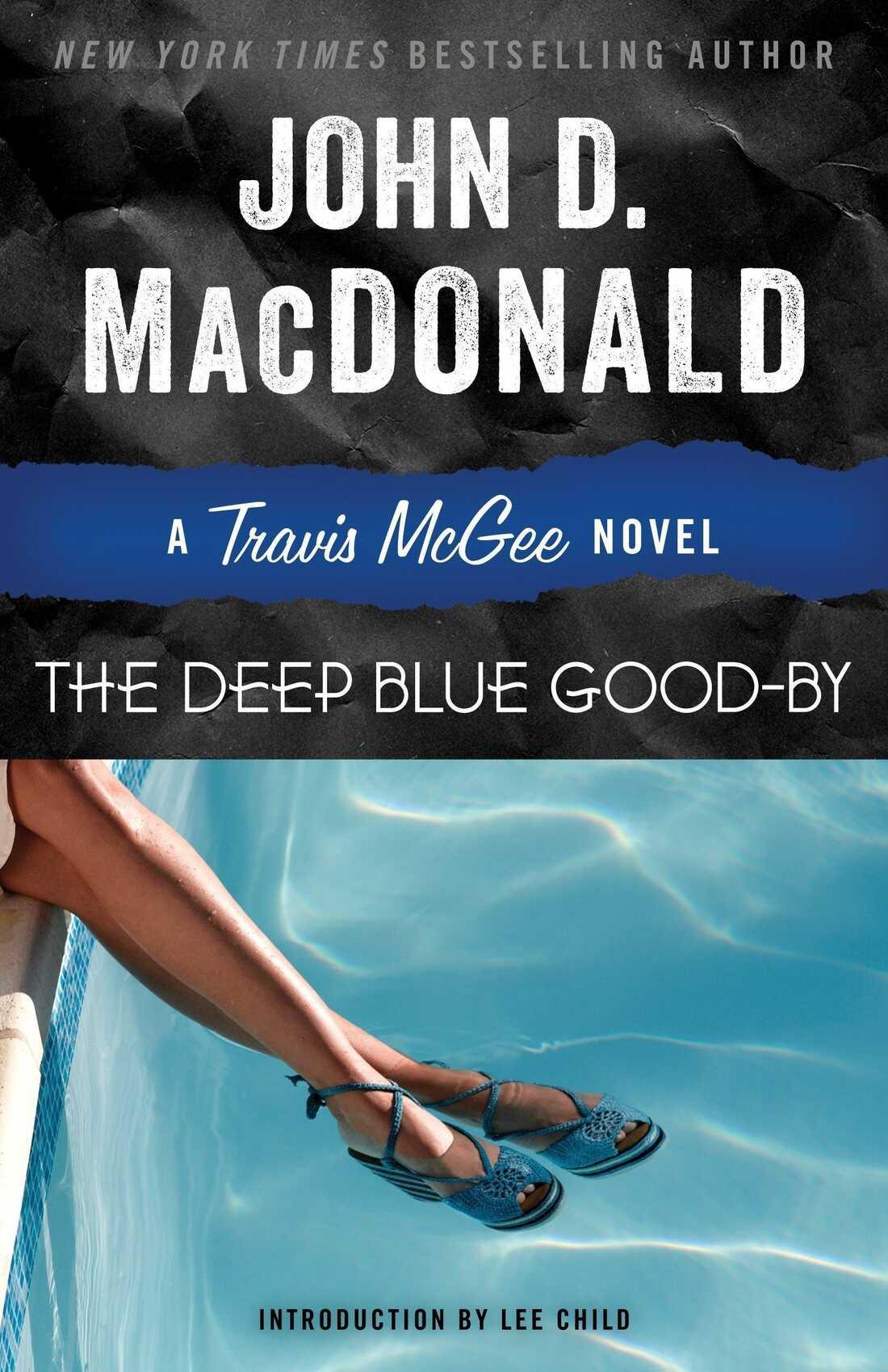 The Deep Blue Good-by, by John D. MacDonald