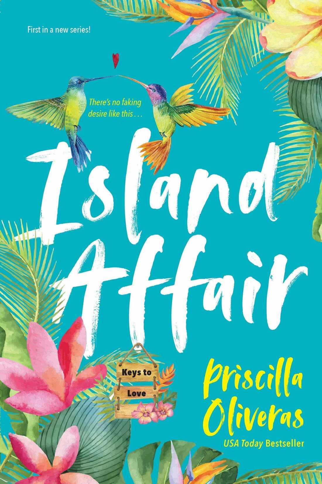 Island Affair, by Priscilla Oliveras