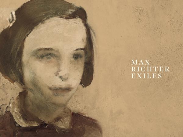 Max Richter, Exiles