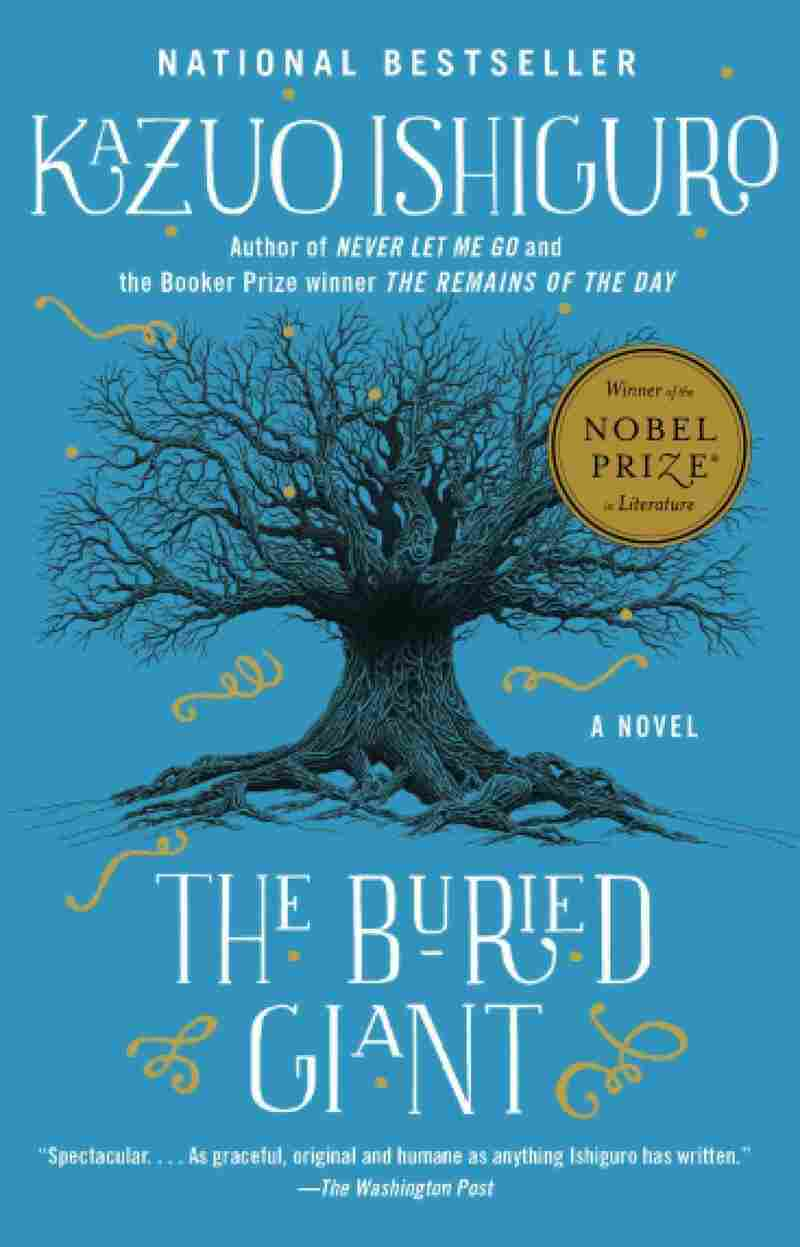 The Buried Giant, by Kazuo Ishiguro