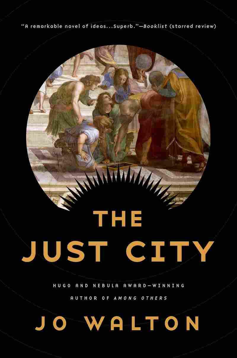 The Just City, by Jo Walton