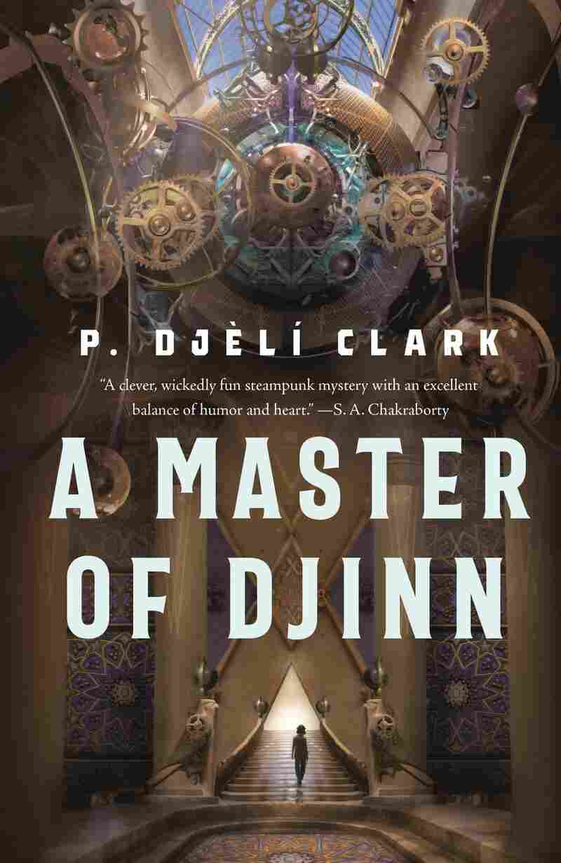 A Master of Djinn, by P. Djélì Clarke
