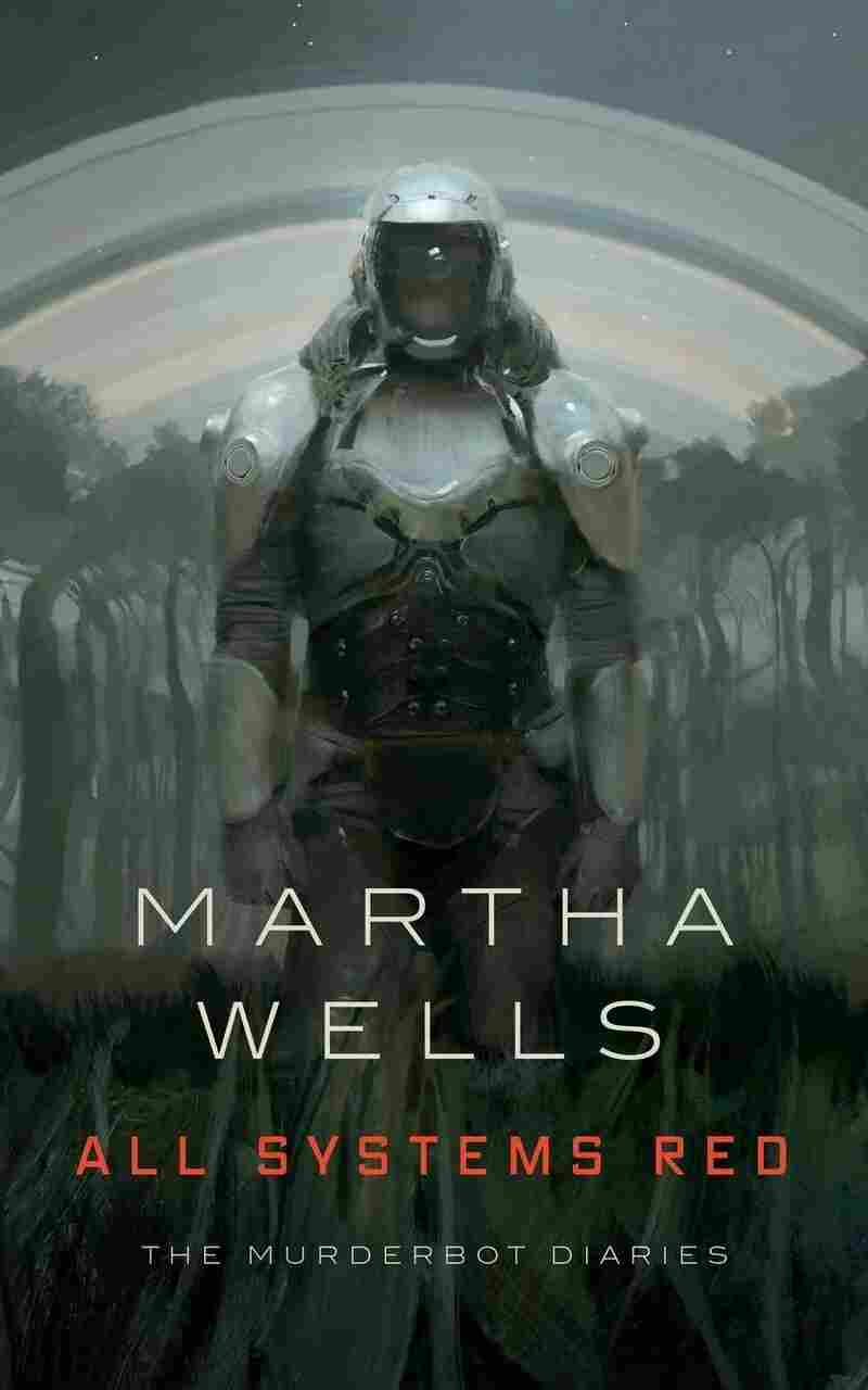 All Systems Red, by Martha Wells