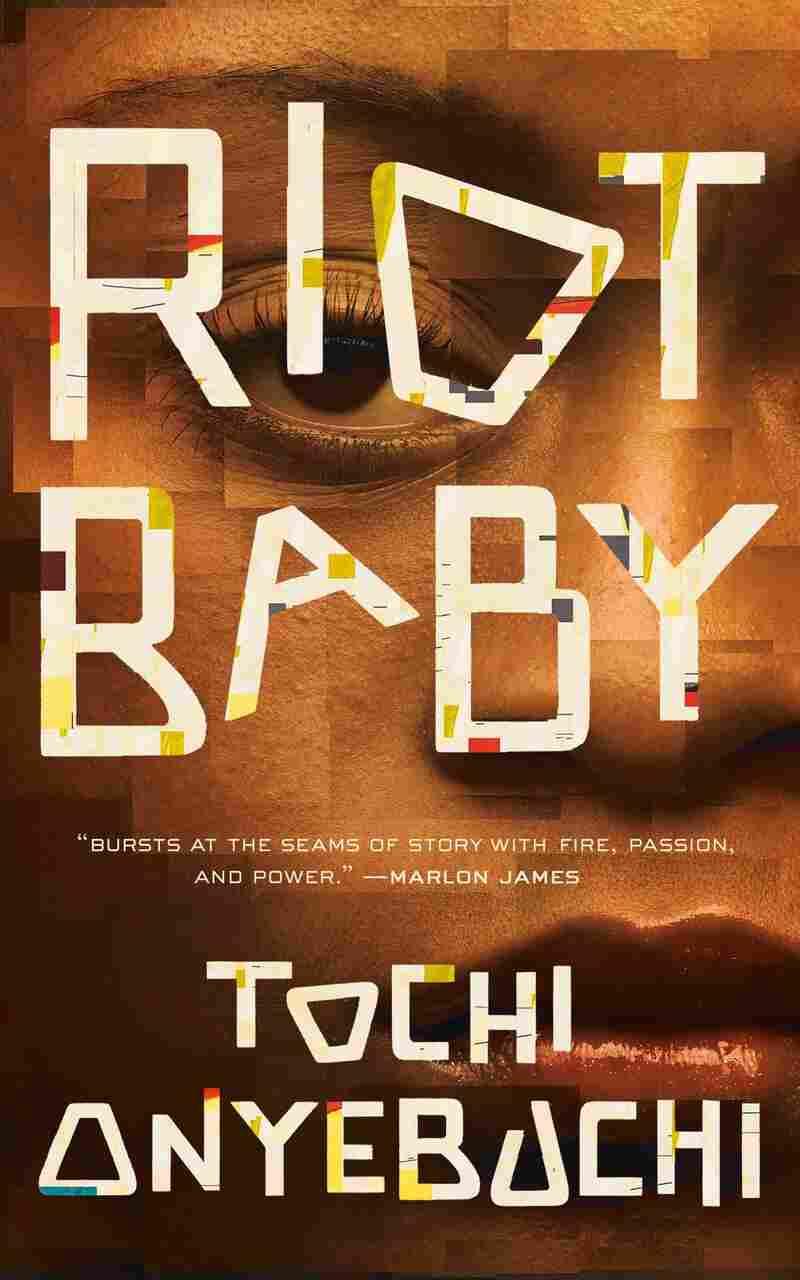 Riot Baby, by Tochi Onyebuchi