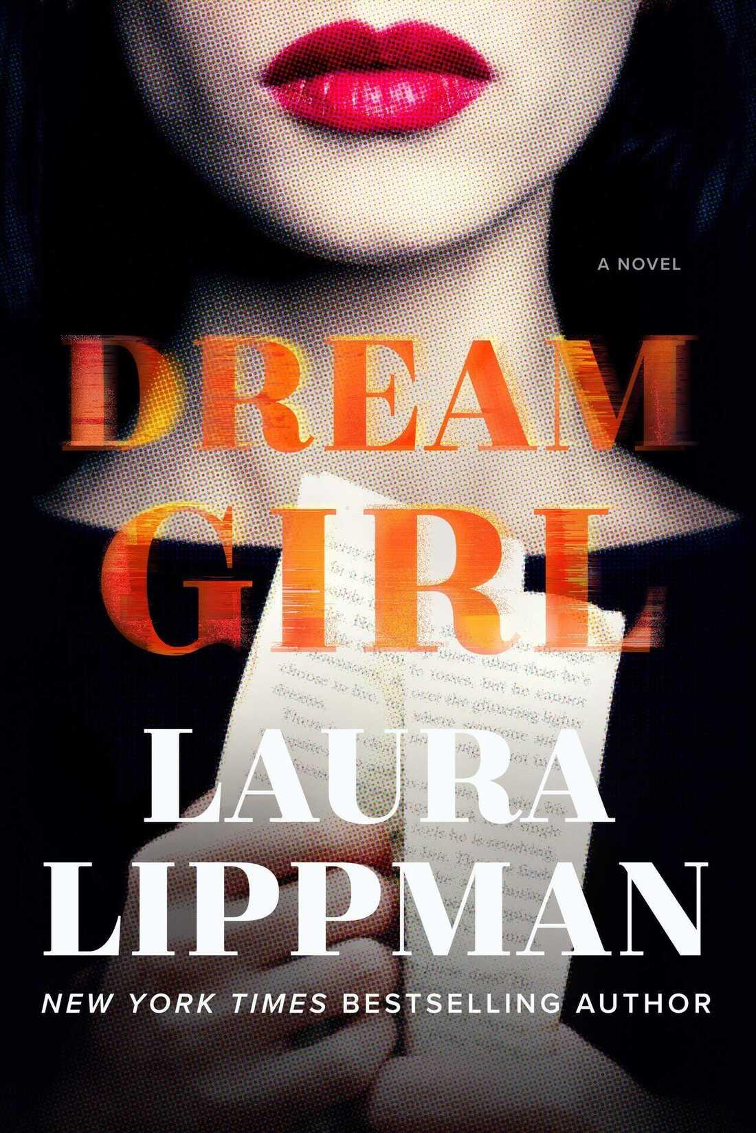 Dream Girl: A Novel by Laura Lippman