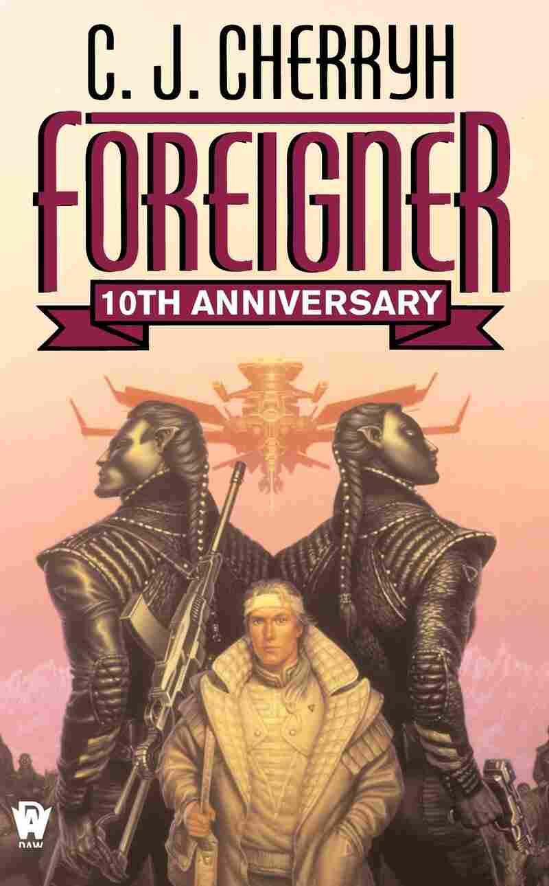 Foreigner, by C.J. Cherryh