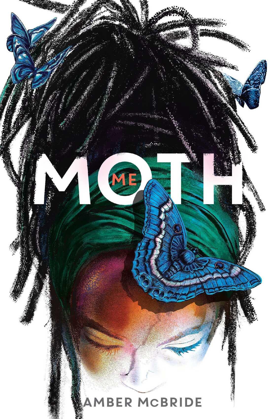 Me (Moth), by Amber McBride