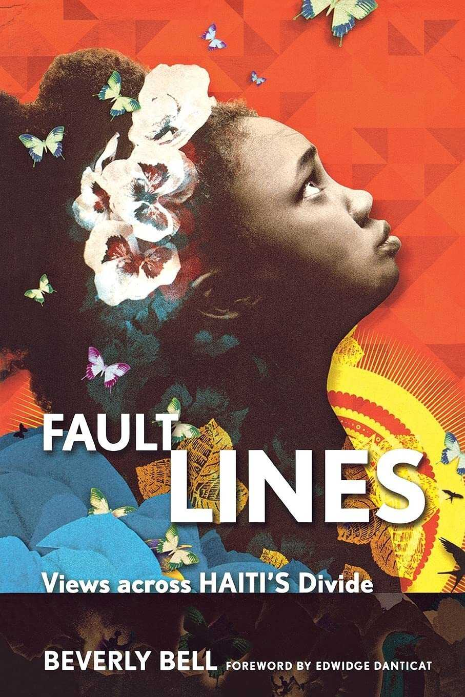 Fault Lines: Views Across Haiti's Divide, by Beverly Bell