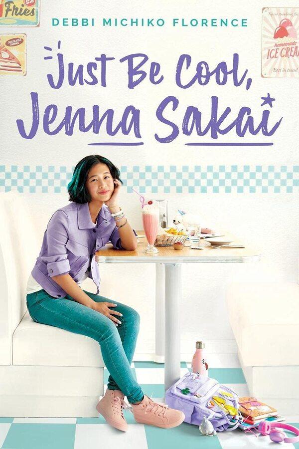 Just Be Cool, Jenna Sakai, by Debbi Michiko Florence